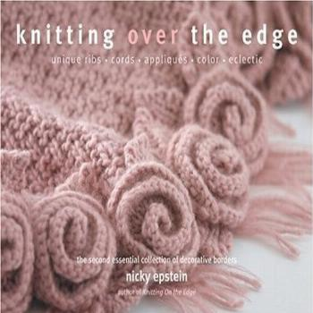 Knitting Over the Edge the Second Essen