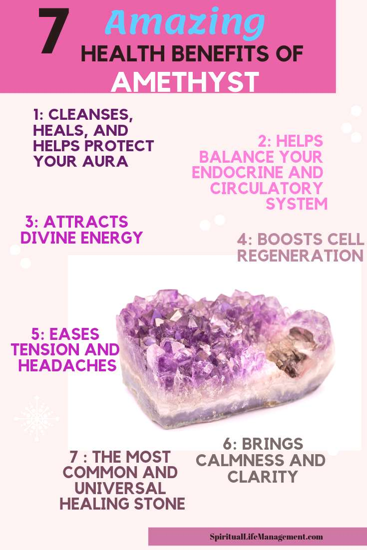 7 amazing health benefits of amethyst. Crystal healing with amethyst.